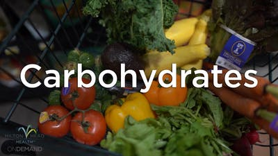 The Truth About Carbohydrates by Hilton Head Health ONDEMAND