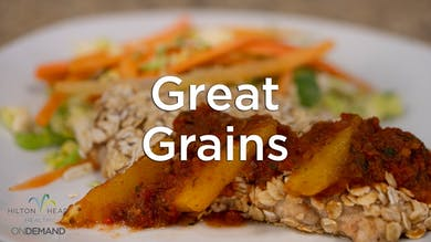 Great Grains: Three Recipes Featuring Three Different Grains by Hilton Head Health ONDEMAND