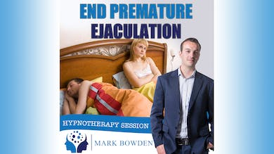 1. End Premature Ejaculation - Introduction by Mark Bowden Ltd