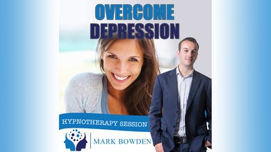 2. Overcome Depression - Daytime Recording by Mark Bowden Ltd