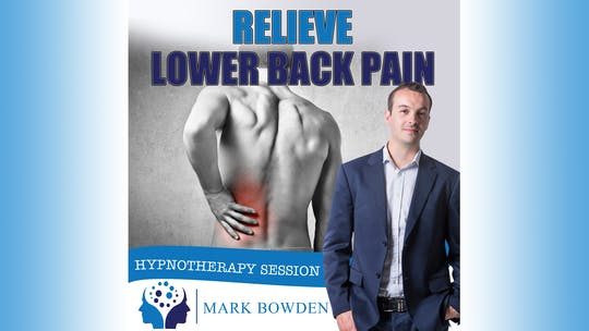 Instant Access to Relieve Lower Back Pain by Mark Bowden Ltd, powered by Intelivideo