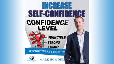 3. Increase Self-Confidence (Bedtime Recording) by Mark Bowden Ltd