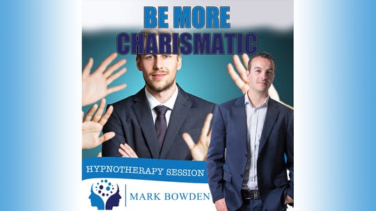 Instant Access to Be More Charismatic by Mark Bowden Ltd, powered by Intelivideo