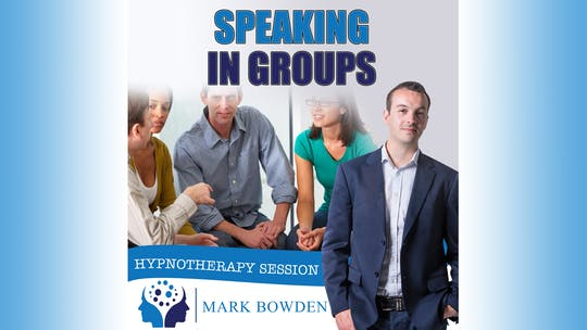 Instant Access to Overcome Fear of Speaking in Groups by Mark Bowden Ltd, powered by Intelivideo