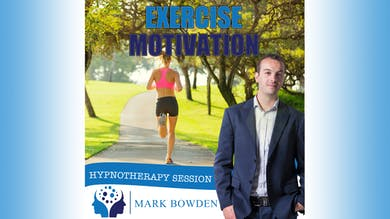 3. Exercise Motivation - Bedtime Recording by Mark Bowden Ltd