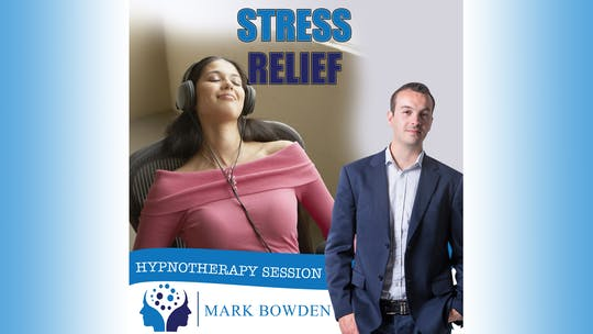 Instant Access to Stress Relief by Mark Bowden Ltd, powered by Intelivideo