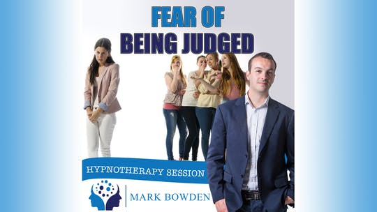 Overcome Fear of Being Judged by Mark Bowden Ltd, powered by Intelivideo
