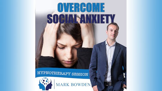 Overcome Social anxiety by Mark Bowden Ltd, powered by Intelivideo