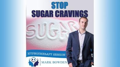 2. Stop Sugar Cravings - Daytime Recording by Mark Bowden Ltd