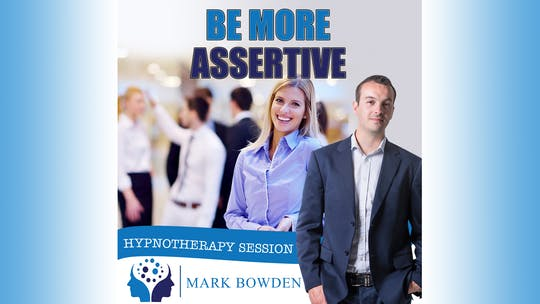 Instant Access to Be More Assertive by Mark Bowden Ltd, powered by Intelivideo