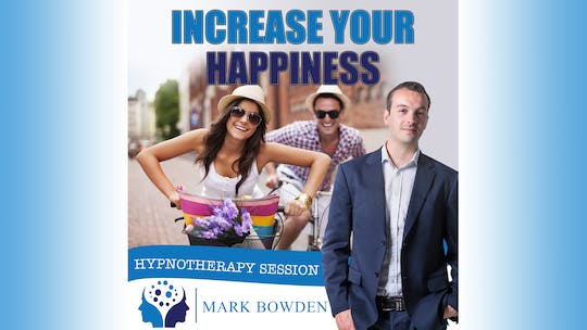Instant Access to Increase Your Happiness by Mark Bowden Ltd, powered by Intelivideo