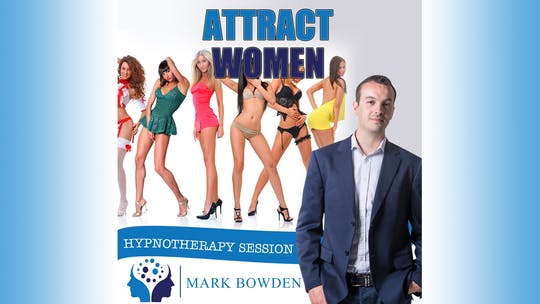 Instant Access to Attract Women by Mark Bowden Ltd, powered by Intelivideo