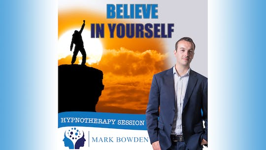 Instant Access to Believe in Yourself by Mark Bowden Ltd, powered by Intelivideo