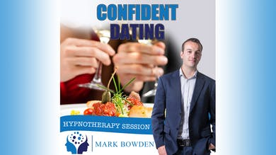 3. Confident Dating - Bedtime Recording by Mark Bowden Ltd