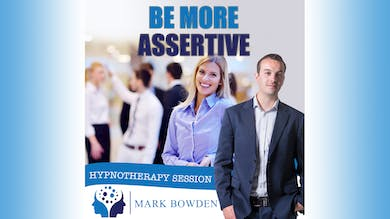 1. Be More Assertive - Introduction by Mark Bowden Ltd