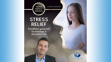 6 - Stress Relief - Affirmations - With Music by Mark Bowden Ltd