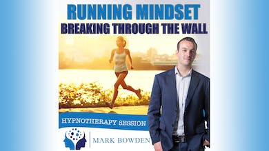 3. Running Mindset - Bedtime Recording by Mark Bowden Ltd