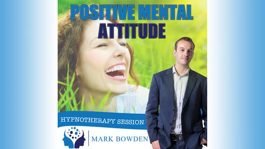 Instant Access to Positive Mental Attitude by Mark Bowden Ltd, powered by Intelivideo