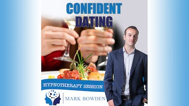2. Confident Dating - Daytime Recording by Mark Bowden Ltd