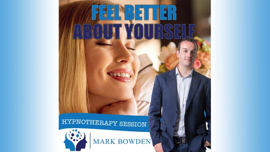 Instant Access to Feel Better About Yourself by Mark Bowden Ltd, powered by Intelivideo