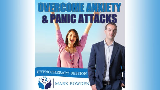 Overcome Anxiety and Panic Attacks Hypnosis Audio by Mark Bowden Ltd, powered by Intelivideo