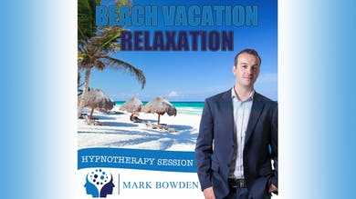 2. Beach Vacation Relaxation - Daytime Recording by Mark Bowden Ltd