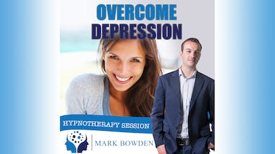 3. Overcome Depression - Bedtime Recording by Mark Bowden Ltd