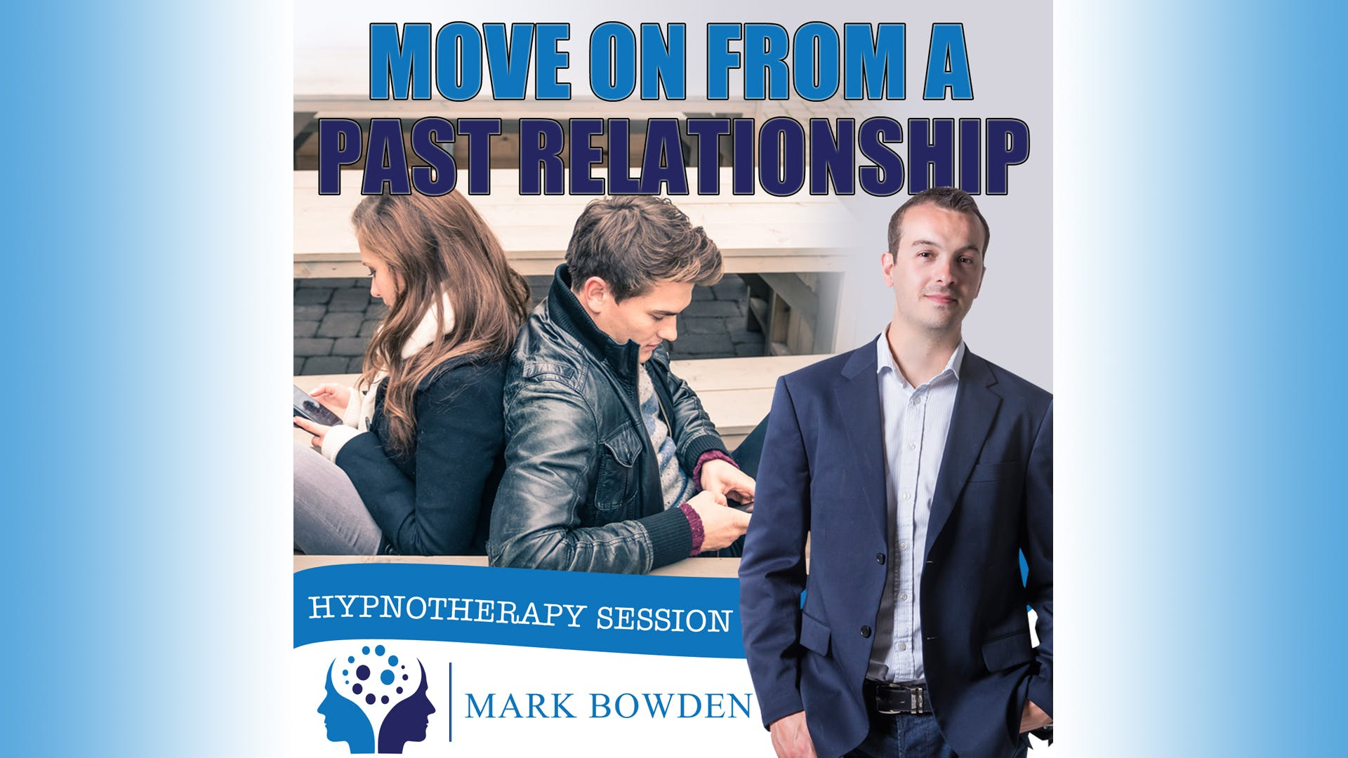 Move on From a Past Relationship
