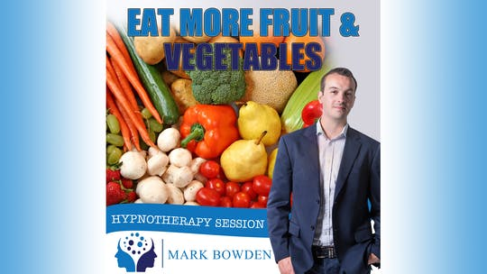 Instant Access to Eat More Fruit & Vegetables by Mark Bowden Ltd, powered by Intelivideo