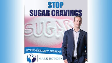 3. Stop Sugar Cravings - Bedtime Recording by Mark Bowden Ltd