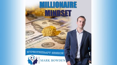 1. Millionaire Mindset - Introduction by Mark Bowden Ltd