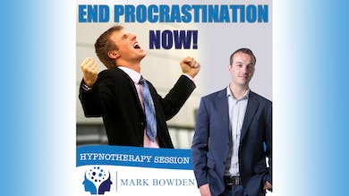 3. End Procrastination - Bedtime Recording by Mark Bowden Ltd