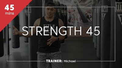 Strength 45 with Michael by TITLE Boxing Club