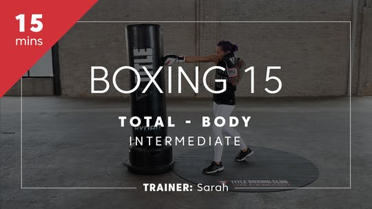 Get access to Boxing 15 with Sarah | Total-Body Intermediate by TITLE Boxing Club