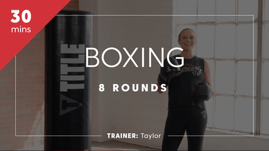 Boxing 8 Rounds with Taylor by TITLE Boxing Club