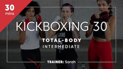 Kickboxing 30 with Sarah | Total-Body Intermediate by TITLE Boxing Club