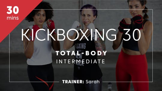 Get access to Kickboxing 30 with Sarah | Total-Body Intermediate by TITLE Boxing Club