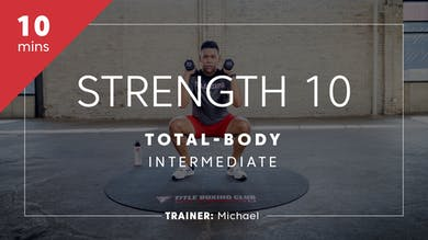 Strength 10 with Michael by TITLE Boxing Club