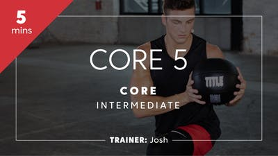 Core 5 with Josh | Intermediate by TITLE Boxing Club
