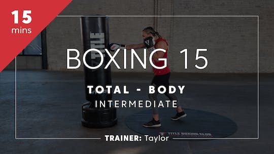 Get access to Boxing 15 with Taylor | Total-Body Intermediate by TITLE Boxing Club