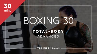 Instant Access to Boxing 30 with Sarah | Total-Body Advanced by TITLE Boxing Club, powered by Intelivideo