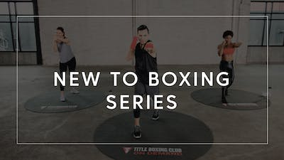 New to Boxing Series by TITLE Boxing Club, powered by Intelivideo