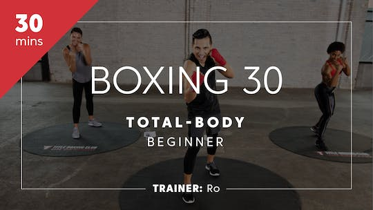 Get access to Boxing 30 with Ro | Total-Body Beginner by TITLE Boxing Club