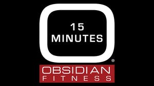 15 Minutes by Obsidian Fitness
