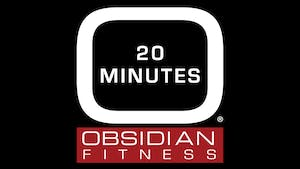 20 Minutes by Obsidian Fitness