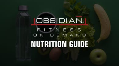 Nutrition Guide | Treat Deficiencies by Obsidian Fitness
