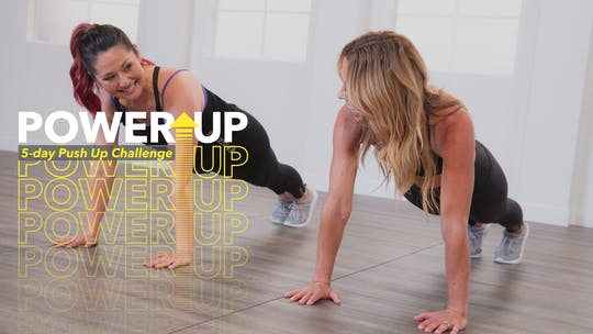 Power Up with a 5-day push-up challenge. Psst! It's better with friends by Jazzercise On Demand