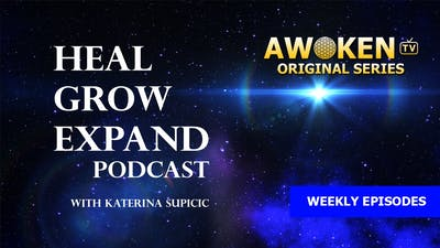Heal-Grow-Expand Podcast - S01E02: Unplugging from 3D Matrix by Awoken TV