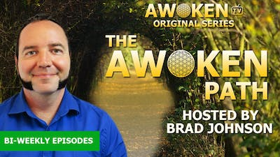 Instant Access to The Awoken Path - S01E01: Parallel Selves by Awoken TV, powered by Intelivideo
