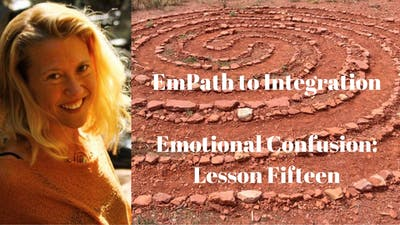 Instant Access to Module 17 - Emotional Confusion: Lesson Fifteen | EmPath to Integration Course by Awoken TV, powered by Intelivideo